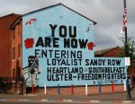 You are now entering Loyalist Sandy Row